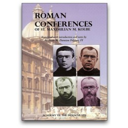 Roman Conferences of St. Maximilian Kolbe Book